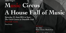 Music Circus : A House Full of Music